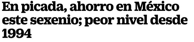 Ahorro en picada en México